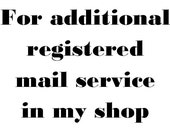 Additional registered mail service fee for my shop.