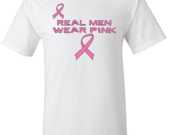 Real Men Wear Pink  Breast Cancer Awareness Susan Komen Pink Ribbon Tshirt,Tank Top, Vneck or Other