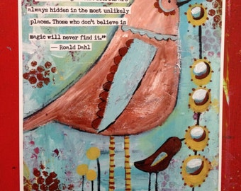 8 x 10 print, whimsical bird, Roald Dahl quote