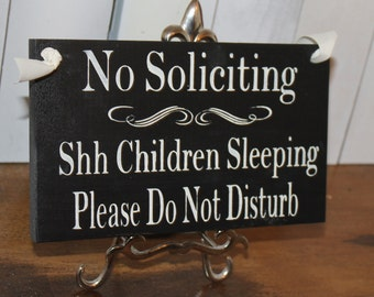 No Soliciting/Shh Children Sleeping/ Please Do Not Disturb Sign/Hand painted/YOU Choose Color/Wood Sign/Outdoor Sign