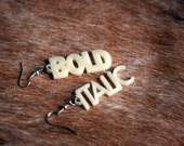 Large Italic and Bold Earrings