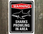 Shark Sign - Warning Sharks Prowling in Area