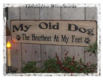 My Old Dog, Primitve Word Art Typography Pine Wall Sign