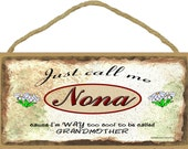 """Just Call Me NONA I'm Way Too COOL To Be Called Grandmother Grandparent 5"""" x 10"""" Daisy Daisies Wall SIGN Plaque"""