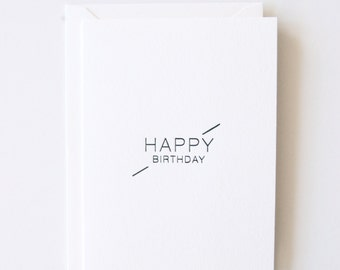 Happy Birthday - Letterpress Printed Greeting Card