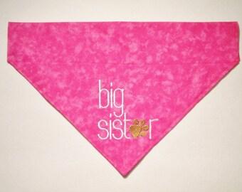 Big Sister Embroidered Pink or Purple Slide On Dog Bandana