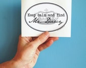 keep calm and find Mr. Darcy bumper sticker