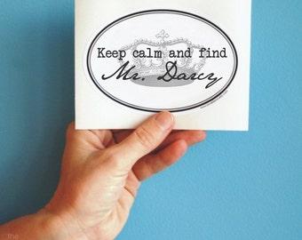 keep calm and find Mr. Darcy bumper sticker