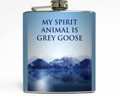 Alcohol Flask Liquid Courage My Spirit Animal Is Grey Goose Groomsmen Guys 21 Birthday Gift Stainless Steel 6 oz Liquor Hip Flask LC-1444