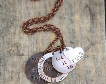 Whisper words of wisdom, there will be an answer, let it be. with additional heart pendant for name