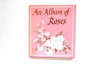 An Album of Roses, a Vintage Book About Roses