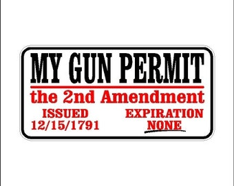 My Gun Permit Second Amendment Car Decal Sticker Laptop Decal