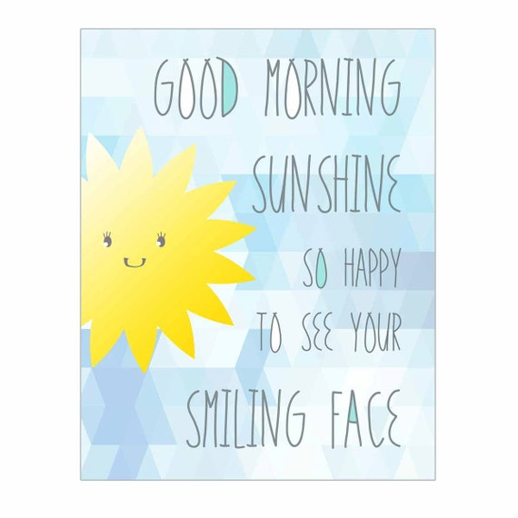 Kids Wall Art, Nursery Art, Children's Art Print Poster, Sunshine Print, You Are My Sunshine, Rise and Shine, Good Morning Sunshine, Happy
