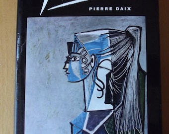 The World of Art Library Picasso - by Pierre Daix - Thames and Hudson - London 1965