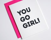 Congratulations Card - You Go Girl Card - Congrats Card - Neon Pink - Just Because Card - Card for a Friend