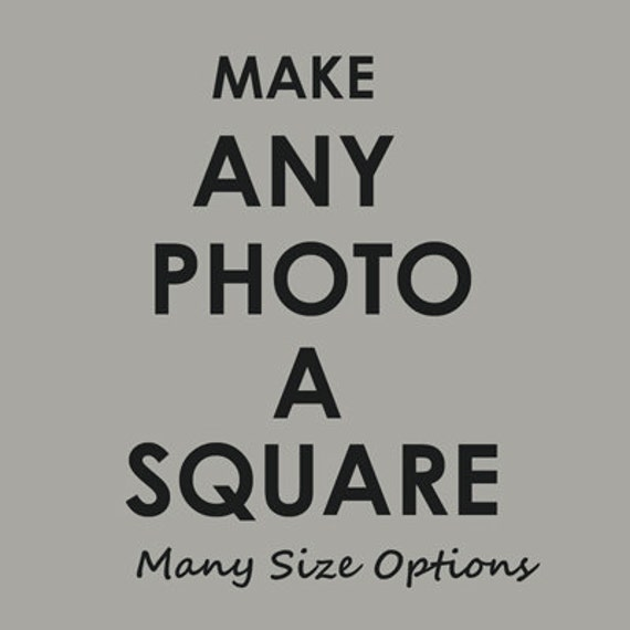 Make any Photo into a Square Format, You Choose, Nature, Carnival, Country, Black and White, Beach Photography