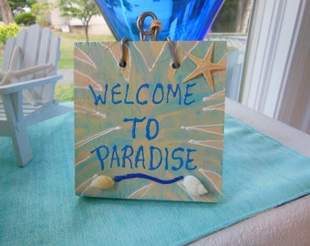 Welcome Plaque - Greetings Sign - Starfish Welcome to Paradise Door Bell Sign