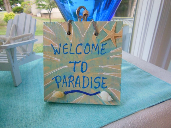Drastically Reduced Welcome Plaque - Greetings Sign - Starfish Welcome to Paradise Door Bell Sign