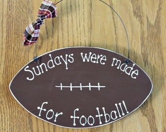 Wooden Sundays Were Made for Football Sign