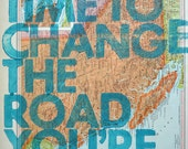 british columbia/ Still Time To Change the Road You're On/ Letterpress Print on Antique Atlas Page