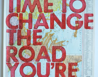 Greece, Albania and Western Turkey/  Still Time To Change the Road You're On/ Letterpress Print on Antique Atlas Page
