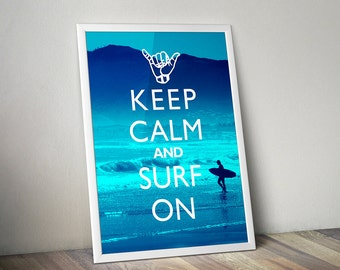 Beach Decor Art Print - Keep Calm And Surf On