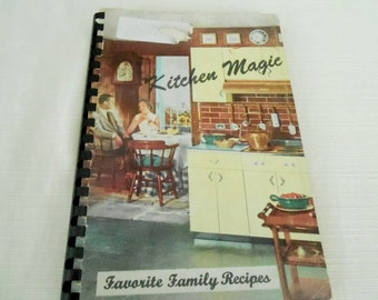 Vintage KITCHEN MAGIC Favorite Family Recipes COOKBOOK Woman's Society of Christian Service 1960