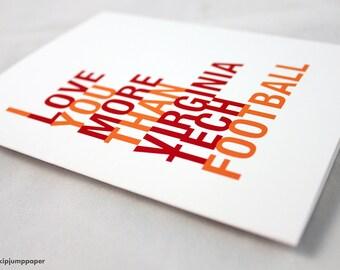 Virginia Tech Greeting Card, I Love You More Than Virginia Tech Football, Free U.S. Shipping