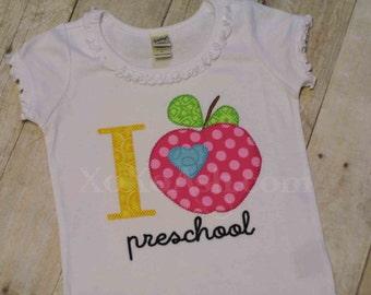 I Love School with Apple--Preschool, Kindergarten, and grade--Embroidered shirt or Bodysuit