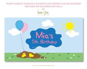 Muddy Puddles, Sunshine and Gumboots Pig Backdrop Design (PDF Printable, option 2)
