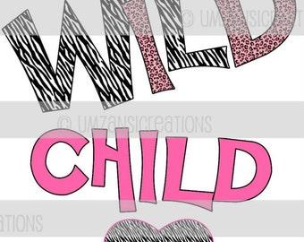 "DIY Printable ""Wild Childl"" Iron On Transfer (PNG Digital Image)"