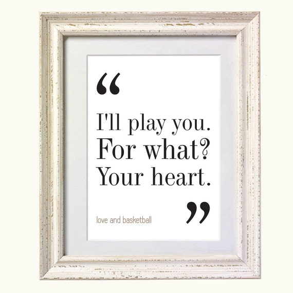 Love And Basketball Quotes: Items Similar To Love And Basketball Movie Quote