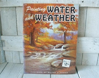 Vintage painting book Water and Weather art instruction Walter Foster 1960s