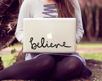 believe large laptop decal