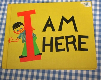 i am here, vintage 1974 children's book