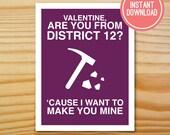 District 12 Printable Valentine Card - INSTANT DOWNLOAD