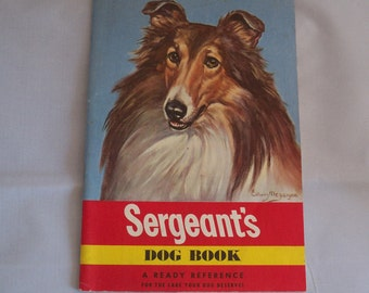 1948 Sergeants Dog Book Reference Guide Near Mint