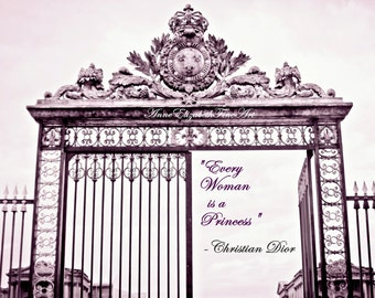 Fashion Photography, Dior, Versailles, Christian Dior Quote, Paris,Princess Quote, Marie Antoinette,Romantic, Paris in Pink,Dorm,Aged Gates