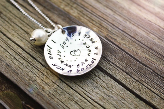 "Hand stamped sterling silver pendant ""I love you a bushel & a peck"""