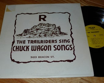 Sale Trailriders Quot Sing Chuck Wagon Songs Quot Vinyl Record