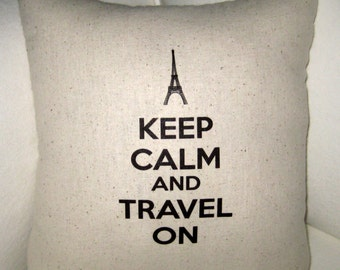 Keep Calm and Travel On Eiffel Tower Pillow, Shabby Chic French Inspired Cushion, Neutral Home Decor, Ivory, Typography, Words