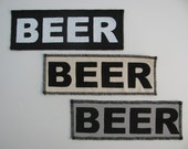 One beer canvas patch in any color you choose....FREE SHIPPING USA