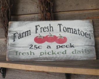 Primitive country decor, kitchen sign, farm fresh tomatoes, wood sign, distressed sign, primitive wall decor, kitchen decor