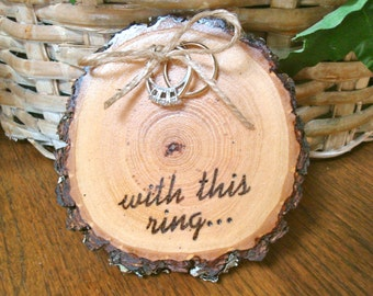 Rustic Wedding Ring Holder Wood Slice Ring Bearer Pillow With This Ring