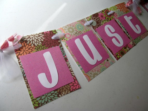 SALE - Just Married Banner in Pink Floral for Wedding Photography of Bride and Groom / Photo Prop / Wedding Decoration