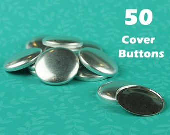 50 Cover Button/Self Covered Buttons - CHOOSE Size, Back, Tool, Template - Fabric Cover Buttons