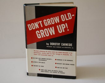 "Vintage Self Help Book  ""Don't Grow Old Grow Up!"" by Dorothy Carnegie  Graduation Gift  Dale Carnegie and Associates  1960s Self Help Book"
