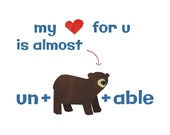 My Love For You unBEARable Art Print: 8 by 10