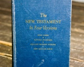 The New Testament Bible, Four Versions Bible