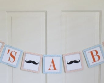 MR MUSTACHE Orange Turquoise Chevron It's A Boy Baby Shower or Happy Birthday Banner - Party Packs Available